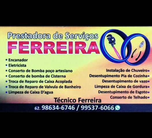 Prestadora de Serviços Ferreira - 24hs - Encandor /Eletricista /Pedreiro /Desutupidora