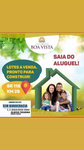 Loteamento Boa Vista, com excelente localização e próx de Fortaleza! - Foto 2