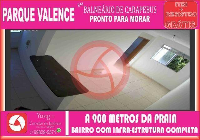 Yun - Apartamento 02 Quartos - Parque Valence - em Balneario de Carapebus - Entrada 0