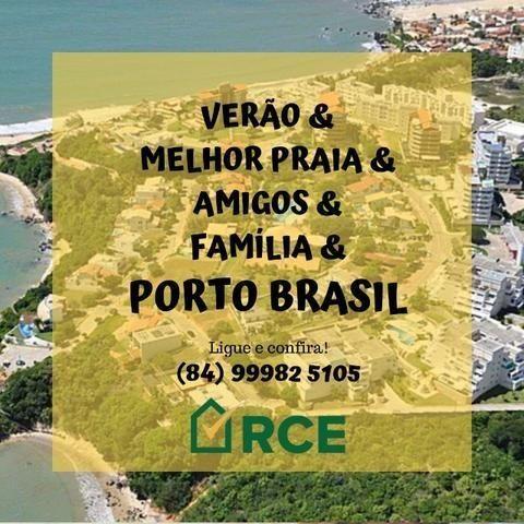Veraneio e carnaval no Porto Brasil em Pirangi RN!