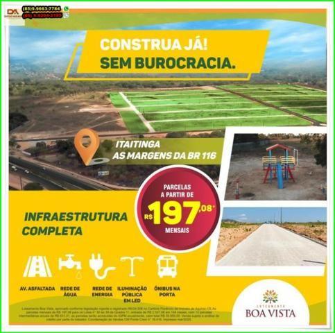 Loteamento Boa Vista, sua moradia, próximo a Fortaleza.R$ 197,00 - Foto 16