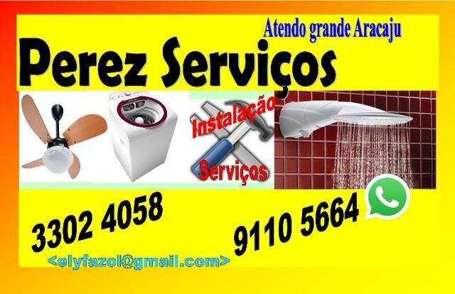 Perez Eletricista Instalador - Chuveiros, Ventiladores de Teto , Luminárias - 3302 4058