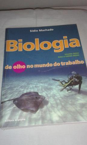 Biologia de olho no mundo do trabalho, volume único, 536 páginas, Siídio Machado, editora