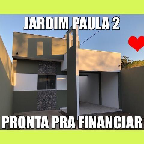 Jardim Paula 2 pronta para financiamento