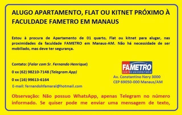 Alugo apartamento, Flat ou Kitnet Próximo à Faculdade Fametro em Manaus