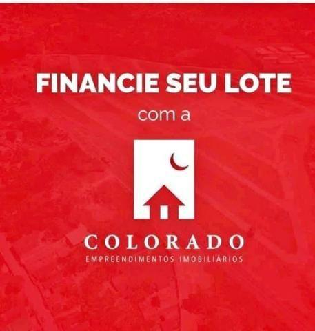 Lote 12x22 - Pronto pra construir - Financiamento direto com a Colorado