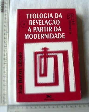 Livro Religioso - Teologia da Revelação a Partir da Modernidade - João Libanio - 1992 - Foto 3
