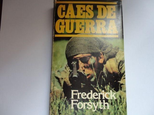 Livro Cães De Guerra - Frederick Forsyth Livro Em Ótimo Estado