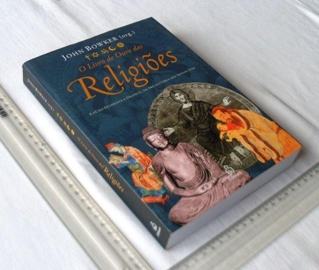 Livro Religioso - O Livro de Ouro das Religiões - John Bowker - 2004
