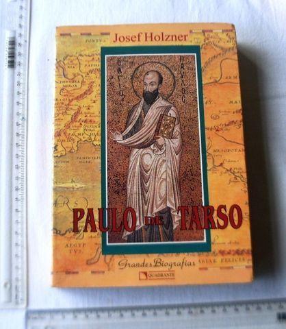 Livro Religioso - Paulo de Tarso - Grandes Biografias - Josef Holzner - 1994 - Foto 3