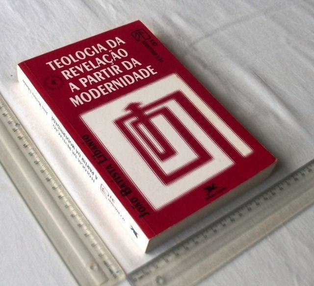Livro Religioso - Teologia da Revelação a Partir da Modernidade - João Libanio - 1992