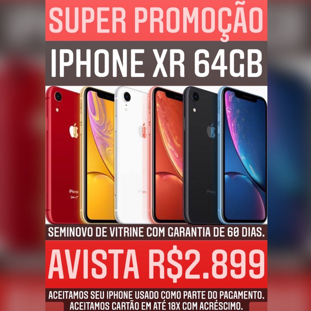 iPhone XR 64gb seminovo, aceitamos seu iPhone usado como parte do pagamento