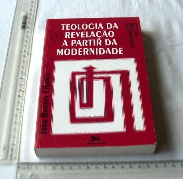Livro Religioso - Teologia da Revelação a Partir da Modernidade - João Libanio - 1992 - Foto 2