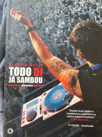 Livro Todo DJ já Sambou - Claudia Assef