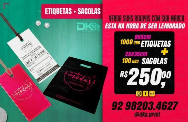 Etiqueta + Sacolas R$ 250