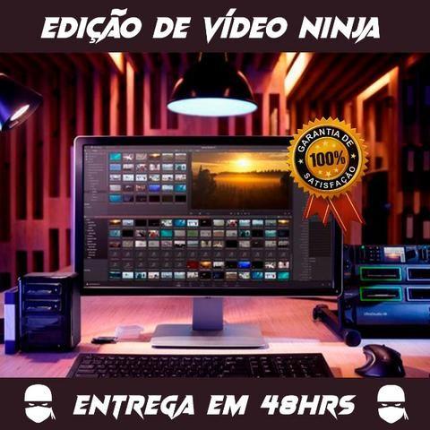 Edição de Vídeo Ninja - Serviço Profissional (Entrega em 48h)