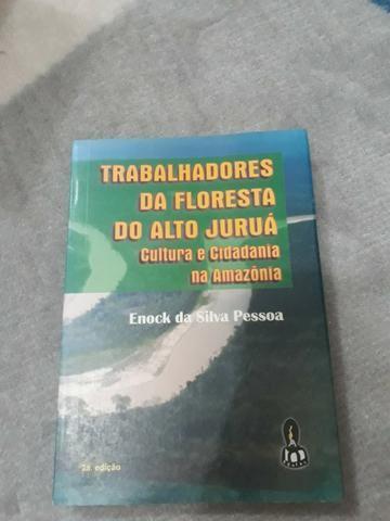 Livro: Trabalhadores da floresta do alto juruá