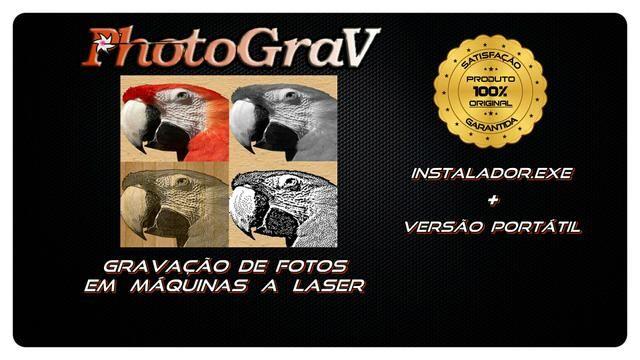 Programa PHOTOGRAV ORIGINAL PARA GRAVAÇÃO DE FOTOS EM MÁQUINA LASER