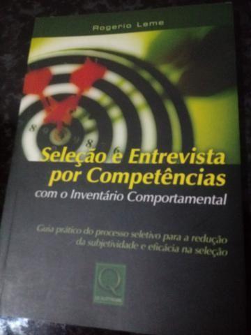Seleção e Entrevista por Competências Com o Inventário Comportamental