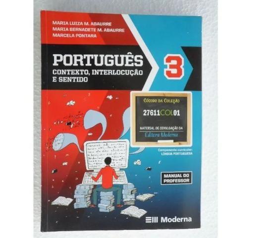 Português - Contexto, Interlocução e Sentido - 3 Volumes - Ensino Médio Completo - Foto 3