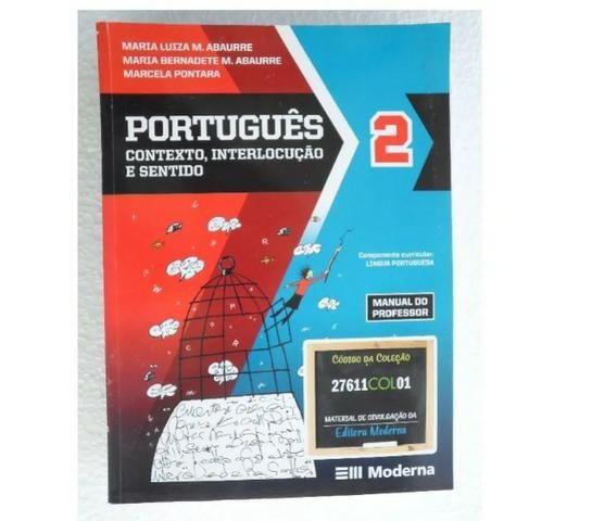Português - Contexto, Interlocução e Sentido - 3 Volumes - Ensino Médio Completo - Foto 2