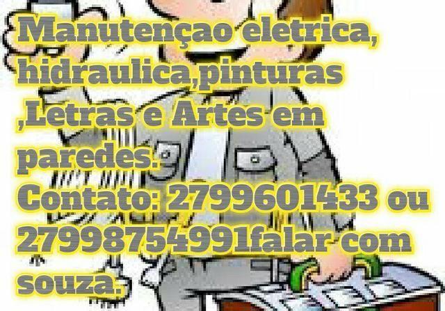Manutençao eletrica e hidraulica, pinturas letreiro e desenhos em paredes 27996283657