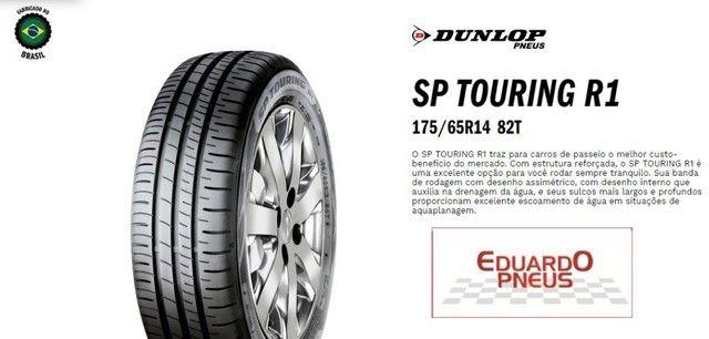 Pneu 175/65 R14 Dunlop SP Touring R1 82T - Eduardo Pneus - Santa Inês