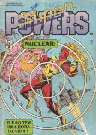 Super-Powers Ed. 12 - Nuclear - 1989 - 84pg - Revista em Quadrinhos Abril-DC