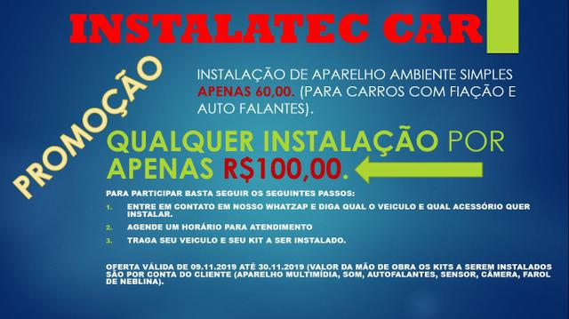Instalação Instalatec Car promoção - Foto 2