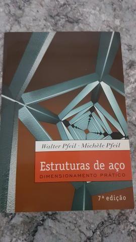 Estruturas de Aço (Walter e Michele Pfeil, Sétima Edição)