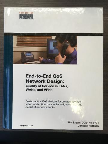 and VPNs WANs End-to-End QoS Network Design Quality of Service in LANs