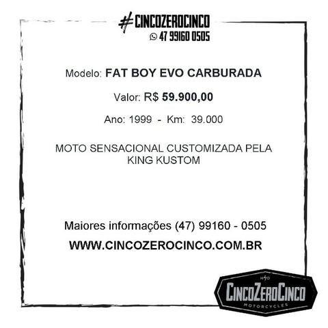 Fat Boy Evolution Carburada Customizada - Foto 10
