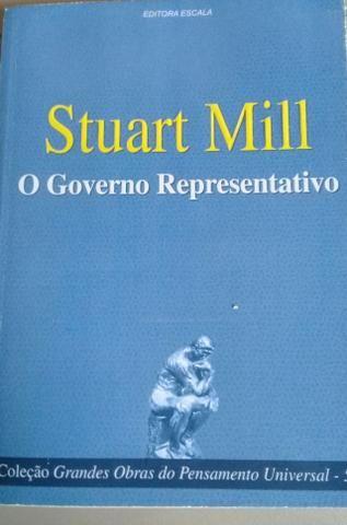 Stuart Mill - O Governo Representativo