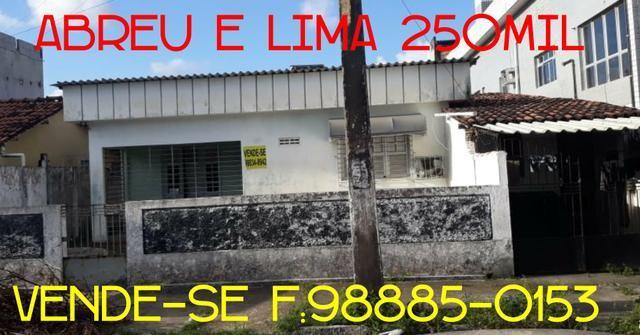 Casa Abreu e Lima 250Mil