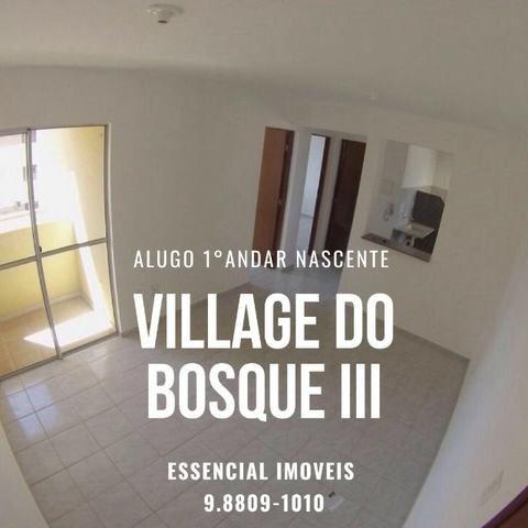 Alugo Village do Bosque III no primeiro andar nascente
