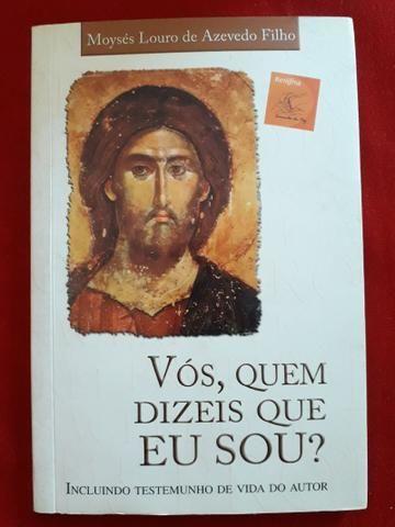 Livro Vós, quem dizeis que Eu sou