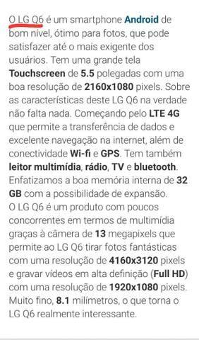 Celular lg q6 semi novo - Foto 5