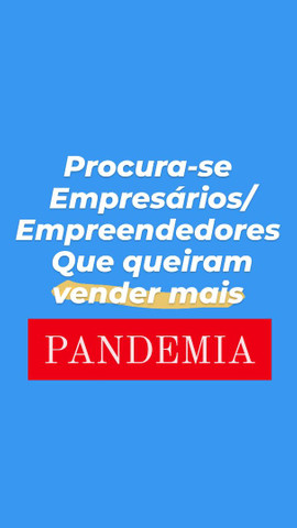 30 a 50% crescimento de vendas na Pandemia