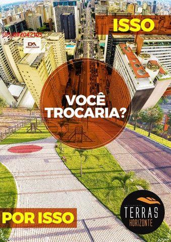 Terras Horizonte // vem garantir o seu !! - Foto 18