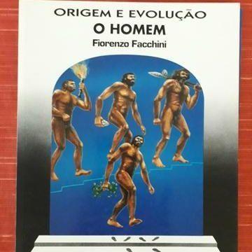 O Homem, Col Origem e Evolução. Fiorenzo Fachini. Ed Moderna