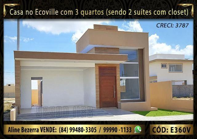 Casa no Ecoville com 3 quartos sendo 2 suítes com closet, e área gourmet