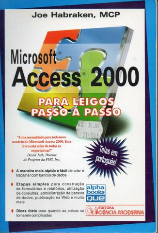 Livro - Microsoft Access 2000 para Leigos Passo a Passo Joseph W. Habraken