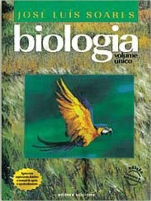 Biologia Jose Luís Soares - volume único