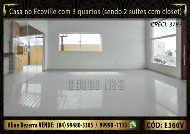 Casa no Ecoville com 3 quartos sendo 2 suítes com closet, e área gourmet - Foto 3