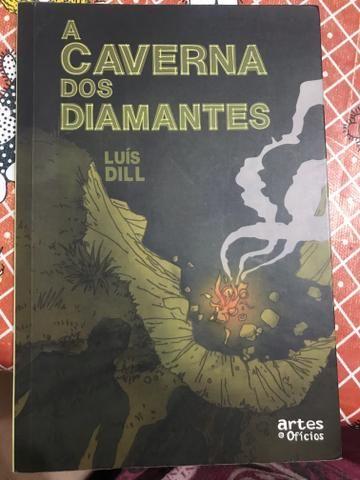 A caverna dos diamantes de Luís Dill