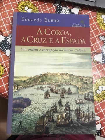 A Coroa, a Cruz e a Espada de Eduardo Bruno