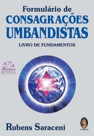 Livro Formulário e Consagrações de Umbanda