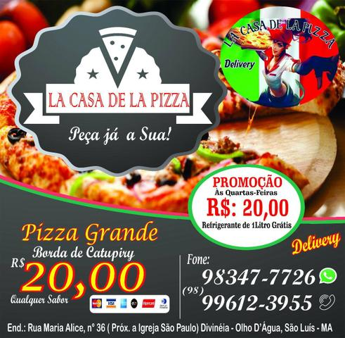 Pizzaria lá casa de la pizza