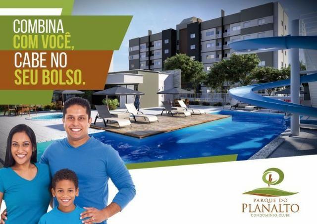 Parque do Planalto. Renda familiar de R$ 1.500* você adquire seu apartamento