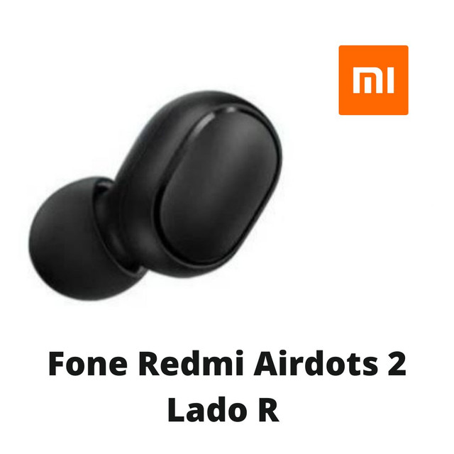 Lado Direito R do Fone Redmi Airdots Apenas 1 Novo